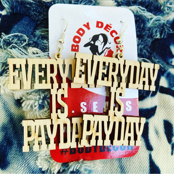 EVERYDAY IS PAYDAY