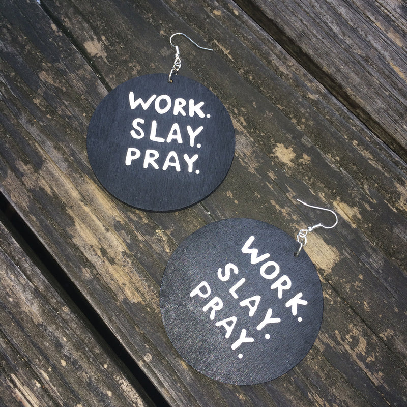 WORK. SLAY. PRAY. - Body Decor Boutique - 2