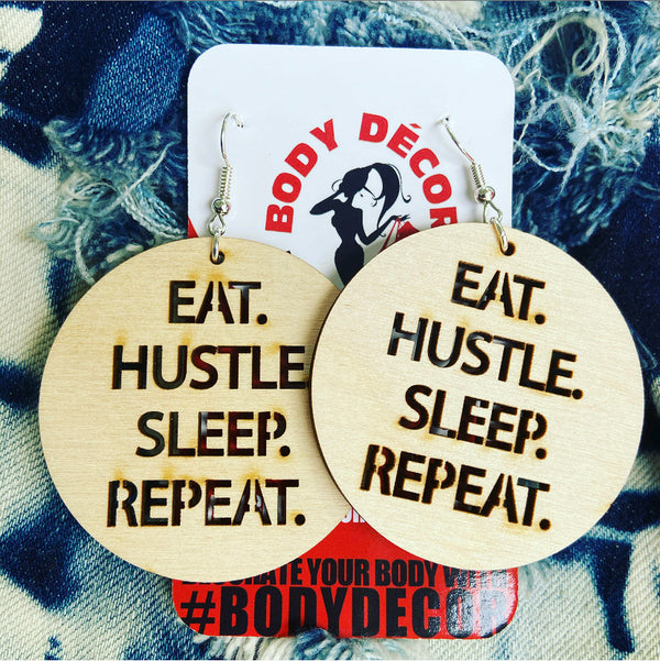EAT. HUSTLE. SLEEP. REPEAT.