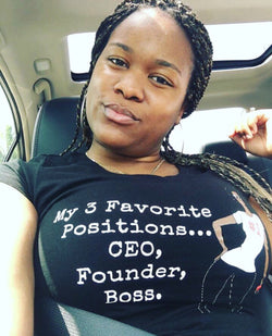 My 3 Favorite Positions...CEO, Founder, Boss. (Tee & Sweatshirt)