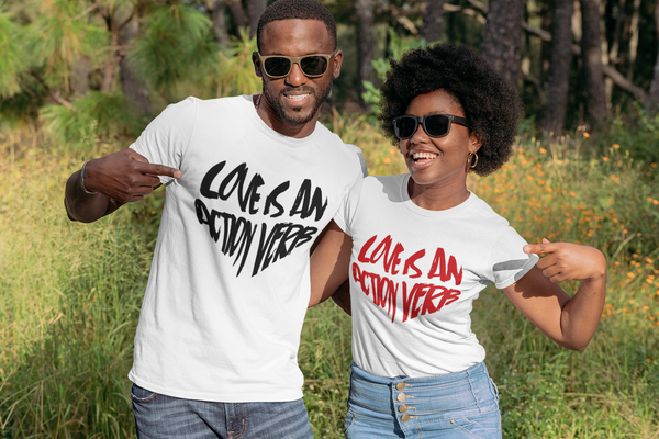 LOVE IS AN ACTION VERB Unisex Tee