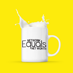 Network Equals Net Worth Mug