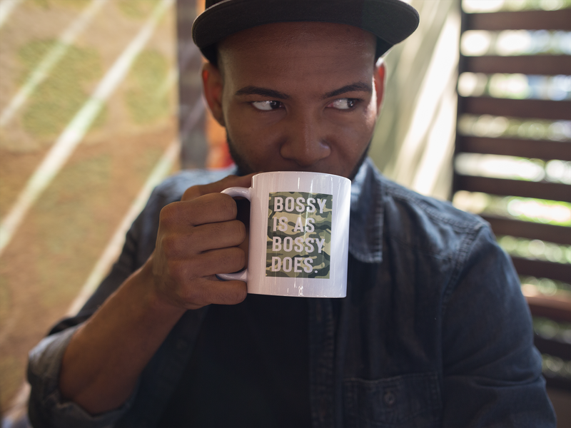 Bossy Is As Bossy Does® Mug III