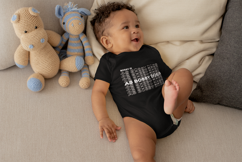 Bossy Is As Bossy Does II (6 Months to Youth X-Large) Onesie