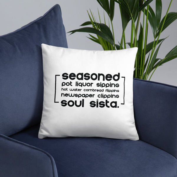 Soul Sista (Seasoned) Pillow