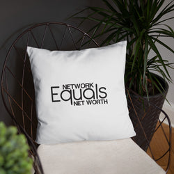Network Equals Net Worth Pillow