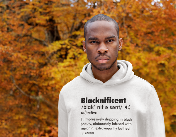 BLACKNIFICENT (Tee, Sweatshirt, Hoodie)
