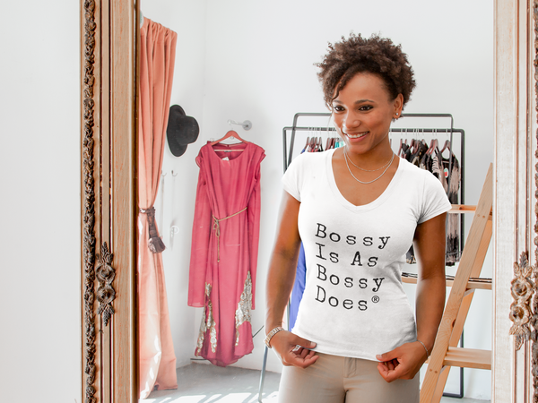 Bossy Is As Bossy Does® Tee