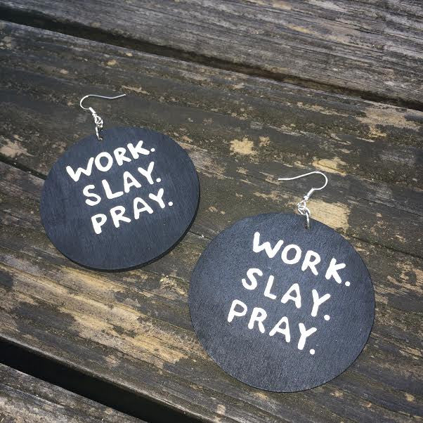 WORK. SLAY. PRAY. - Body Decor Boutique - 7