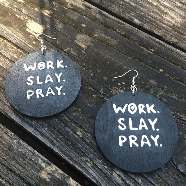 WORK. SLAY. PRAY. - Body Decor Boutique - 12