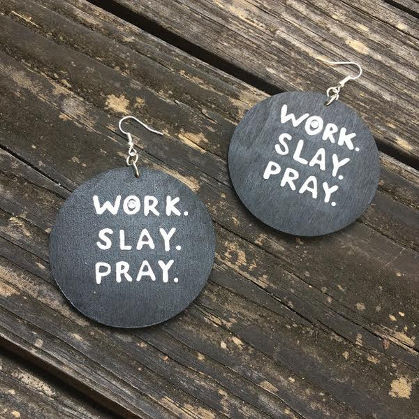 WORK. SLAY. PRAY. - Body Decor Boutique - 16