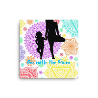 Exclusive Go with the Flow Canvas