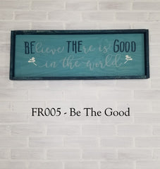 FR005 - Be The Good