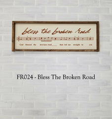 FR024 - Bless The Broken Road