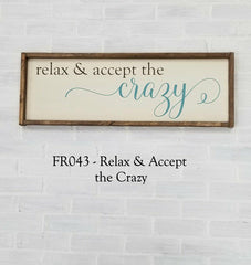 FR043 - Relax and Accept the Crazy