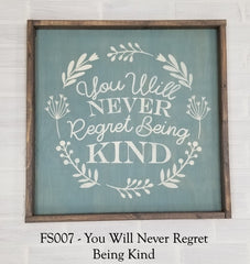 FS007 - You Will Never Regret Being Kind