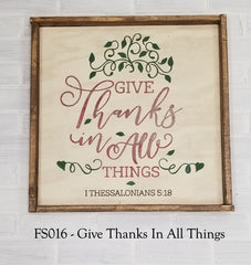 FS016 -Give Thanks In All Things