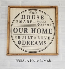 FS018 - A House Is Made
