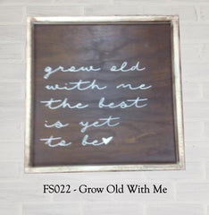 FS022 - Grow Old With Me