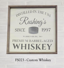 FS023 - Custom Whiskey