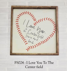 FS023 - I Love You To the Center Field