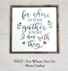 FS027 - For Where Two Or More Gather