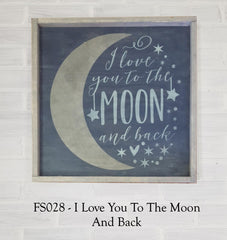 FS028 - I Love You To The Moon And Back