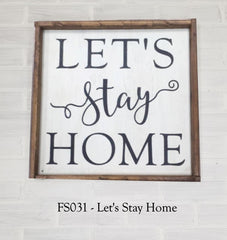 FS031 - Let's Stay Home
