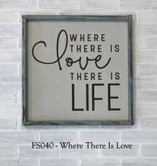 FS040 - Where There Is Love