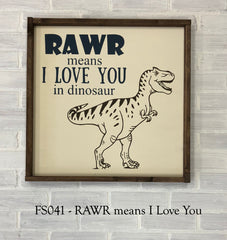FS041 - RAWR Means I Love You