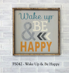 FS042 - Wake Up & Be Happy