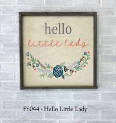 FS044 - Hello Little Lady