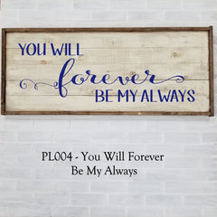 PL004 - You Will Forever Be My Always