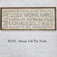 PL007 - Always Tell The Truth