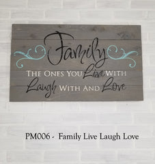 PS006 - Family Live Laugh Love