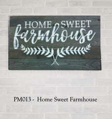 PM013 - Home Sweet Farmhouse