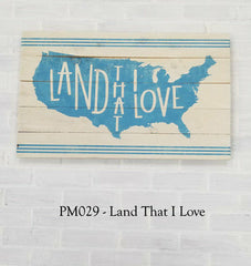 PM029 - Land That I Love