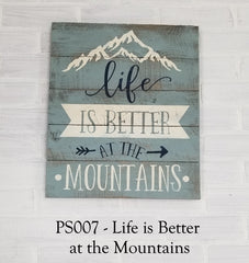 PS007 - Life Is Better at the Mountains