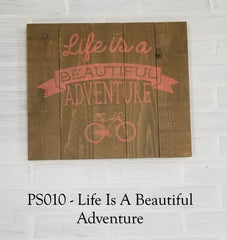 PS010 - Life Is A Beautiful Adventure