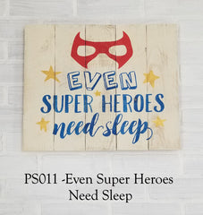 PS011 - Even Super Heroes Need Sleep