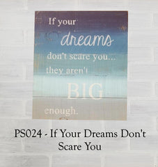 PS024 - If Your Dreams Don't Scare You