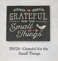PS026 - Grateful for the Small Things