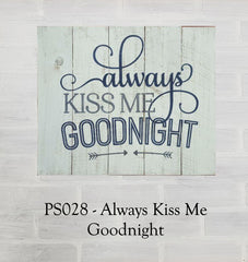 PS028 - Always Kiss Me Goodnight