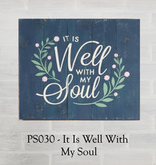 PS030 - It Is Well With My Soul