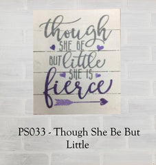 PS033 - Though She Be But Little