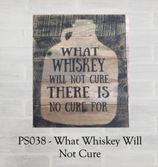 PS038 - What Whiskey Will Not Cure