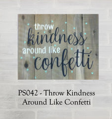 PS042 - Throw Kindness Around Like Confetti