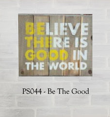 PS044 - Be The Good