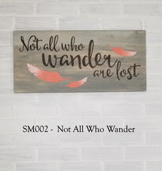 SM002 - Not All Who Wander