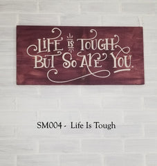 SM004 - Life Is Tough